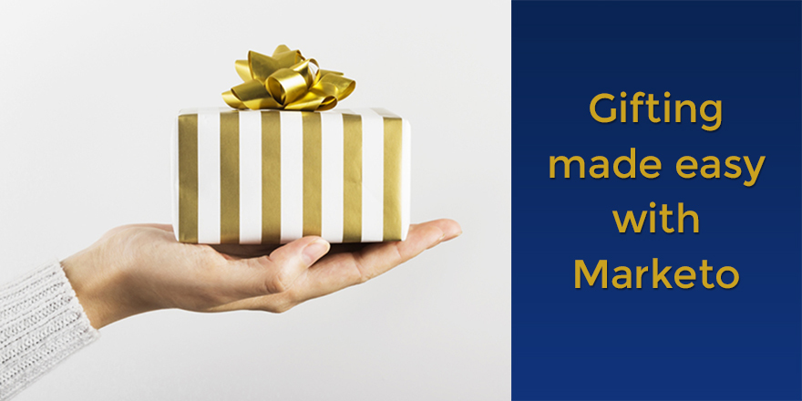 7 Ways To Boost Marketing Programs by Gifting with Marketo