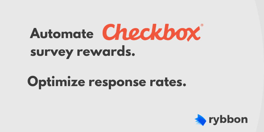 Rybbon Automates Rewards for Checkbox.com Surveys